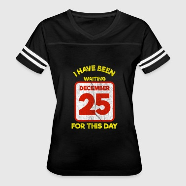 Christmas for kids - December 25 - Women's Vintage Sport T-Shirt