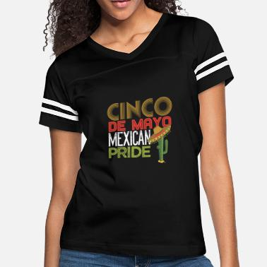 20bb221db Cinco De Mayo Mexican Pride - Women's Vintage Sport T-Shirt