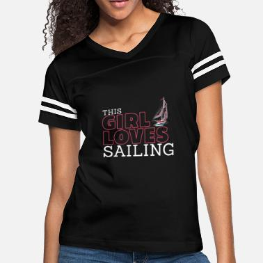 Girlish This Girl Loves Sailing - Women's Vintage Sport T-Shirt