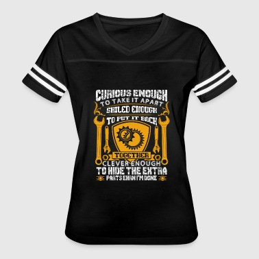 Curious Enough To Take It Apart Curious Enough To Take it Apart Skilled Enough - Women's Vintage Sport T-Shirt