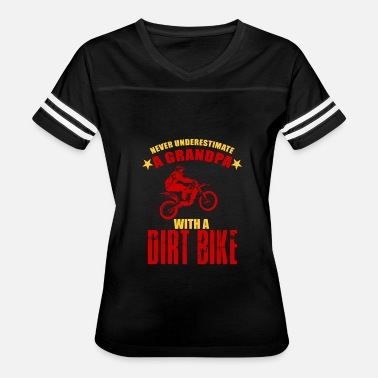 Grandpa Dirt Bike Never Underestimate a grandpa with a Dirt Bike - Women's Vintage Sport T-Shirt