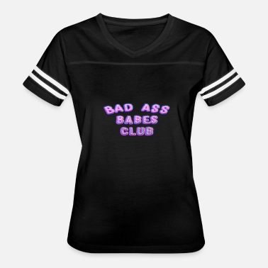 Bad-ass Baby Bad Ass Babes Club - Women's Vintage Sport T-Shirt