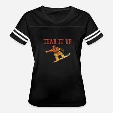 Fuck Snowboard Snowboarder Gnarly tear It Up Snowboarding Addict - Women's Vintage Sport T-Shirt