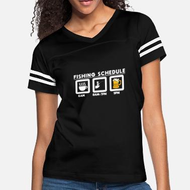 e03516343 Fisherman Schedule Tee Funny Fishing Shirt Gift - Women's Vintage Sport  T