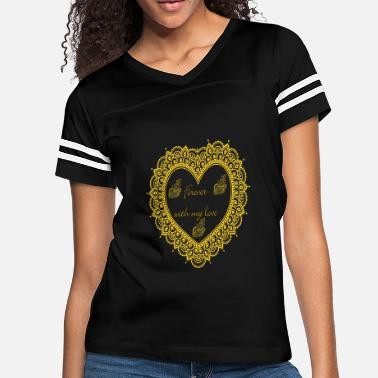 Forever with love T-Shirt - Women's Vintage Sport T-Shirt
