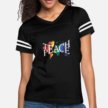 Teach Teach Peace for teachers and educators - Women's Vintage Sport T-Shirt
