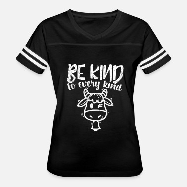 The Dude Be Kind To Every Kind - Animal Lover Statement - Women's Vintage Sport T-Shirt