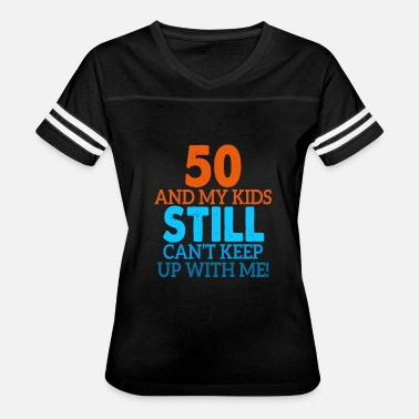 50 Mothers Day 50th birthday gift - Women's Vintage Sport T-Shirt