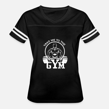 Piss Sports Wear TAKE ME TO THE GYM - Women's Vintage Sport T-Shirt