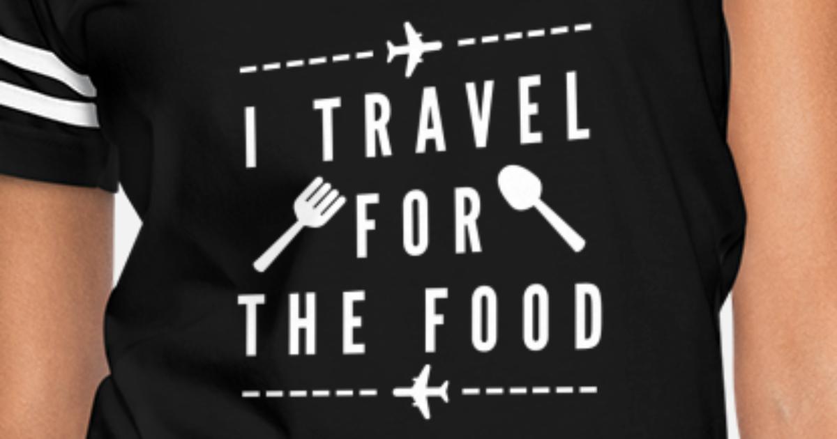 1f72ea25401edf Travel flights trip adventure food Women's Vintage Sport T-Shirt    Spreadshirt
