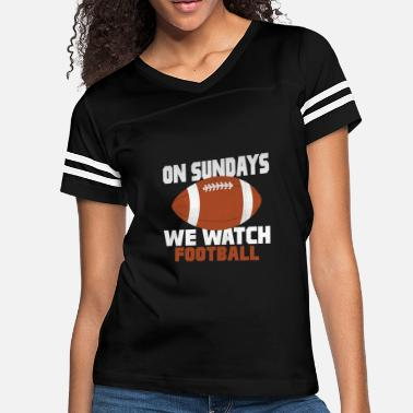 Watch on sundays we watch football - Women's Vintage Sport T-Shirt
