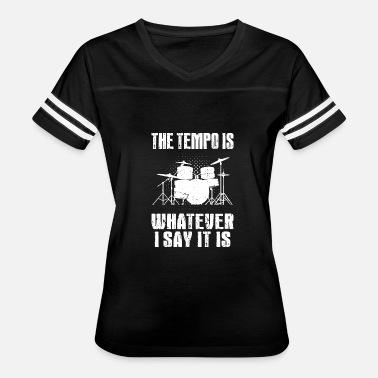 Say Drums - Drummer - Drumming - Passionate Drummer - Women's Vintage Sport T-Shirt