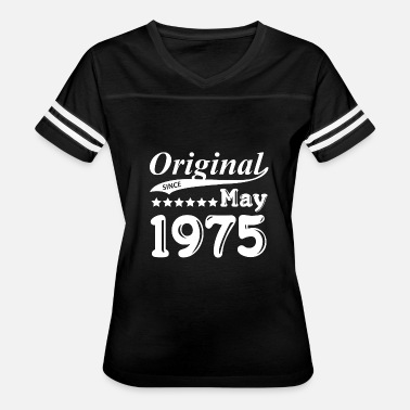 Born May 1975 Original Since May 1975 Gift - Women's Vintage Sport T-Shirt
