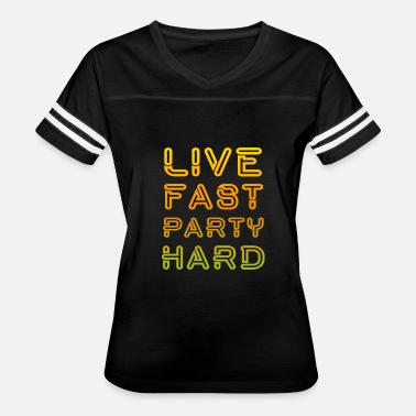 Hard Fast live fast party hard - Women's Vintage Sport T-Shirt