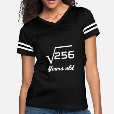 16th Birthday Square Root Of 256 16 Years Old