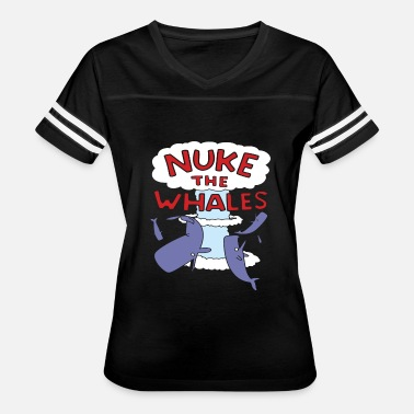 Nuke The Whales Whale - nuke the whales lisa nelson - Women's Vintage Sport T-Shirt