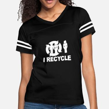 I Recycle Girlfriends I Recycle - Women's Vintage Sport T-Shirt