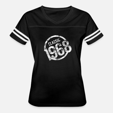 Premium Vintage Made In 1968 A Star Was Born Born in 1968 50th Birthday classic - Women's Vintage Sport T-Shirt