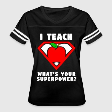 I Teach What s Your Superpower Shirt Superhero tea - Women's Vintage Sport T-Shirt