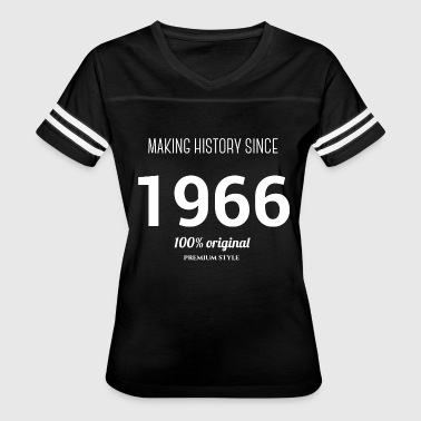 1966 - Make History Since - Women's Vintage Sport T-Shirt