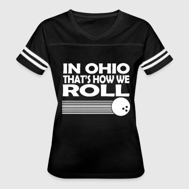 Roll - in ohio that's how we roll - Women's Vintage Sport T-Shirt
