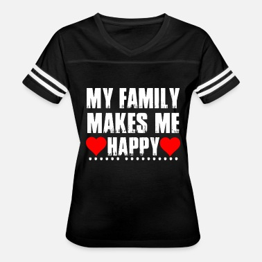 Family Feud Family - My Family Makes Me Happy - Women's Vintage Sport T-Shirt