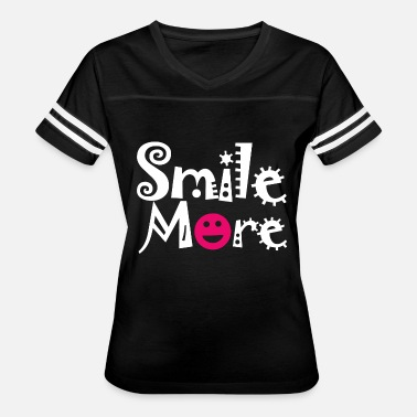 Custom Embroidery Quote - smile more funny quote - Women's Vintage Sport T-Shirt