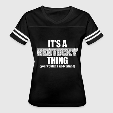 Funny Kentucky Jokes Kentucky - it's a kentucky thing you wouldn't un - Women's Vintage Sport T-Shirt
