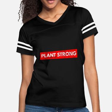 e9576d09 Plant Strong Funny Vegan Sport Bodybuilding - Women's Vintage Sport ...