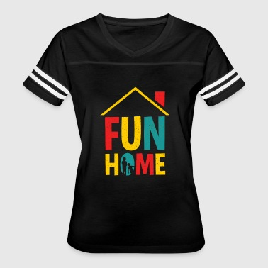 Fun Home - Women's Vintage Sport T-Shirt