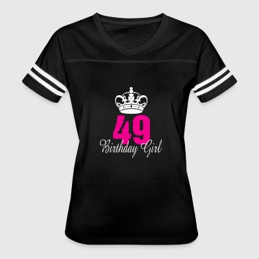 Birthday Girl 49 Years Old - Women's Vintage Sport T-Shirt