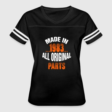 Made In 1983 All Original Parts Made In 1983 All Original Parts - Women's Vintage Sport T-Shirt