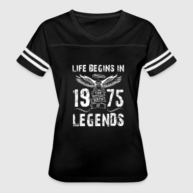Life Begin In 1975 Legends - Women's Vintage Sport T-Shirt