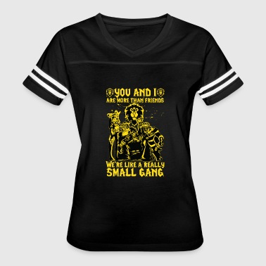 Bow Wow WoW - We're like a really Small Gang t-shirt - Women's Vintage Sport T-Shirt