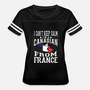 Francesca Canadian from France - I can't keep calm - Women's Vintage Sport T-Shirt