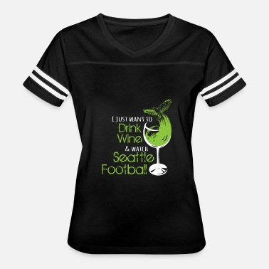 Seattle Rock Music Seattle - Seattle - i just want to drink wine & - Women's Vintage Sport T-Shirt