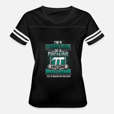 Awesome Teacher Mom Math teacher - Proud mom of an awesome teacher - Women's Vintage Sport T-Shirt