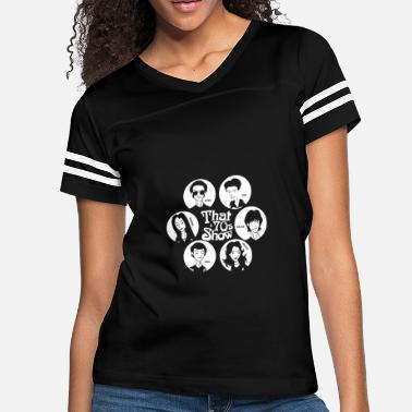 70s That '70s show - Hyde Fez Kelso Jackie Eric Donn - Women's Vintage Sport T-Shirt