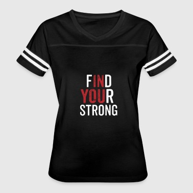 Dig Deep Find Your Strong - Women's Vintage Sport T-Shirt