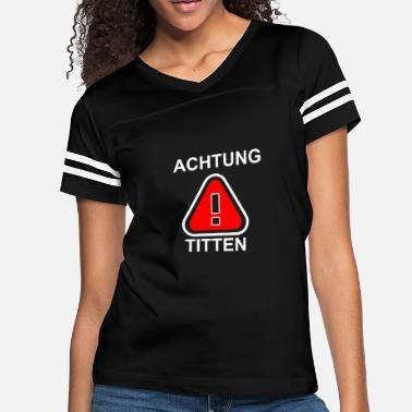 Tit Sayings Attention Tits - Women's Vintage Sport T-Shirt