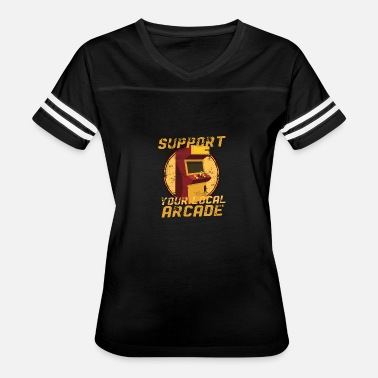 Arcade Boys Support your local Arcade Gamer - Women's Vintage Sport T-Shirt