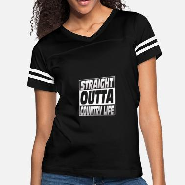 Straight Outta Life Country life - Straight outta country life - Women's Vintage Sport T-Shirt