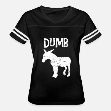Mule Sayings Dumb ass donkey funny sayings edgy - Women's Vintage Sport T-Shirt