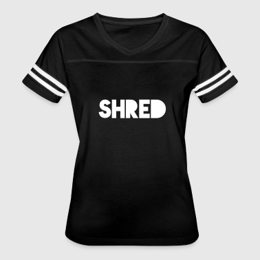 Shred - Women's Vintage Sport T-Shirt