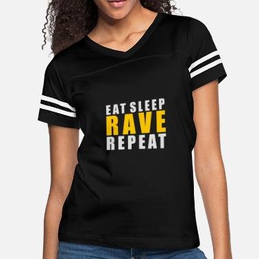 Rave EAT SLEEP RAVE REPEAT - Women's Vintage Sport T-Shirt