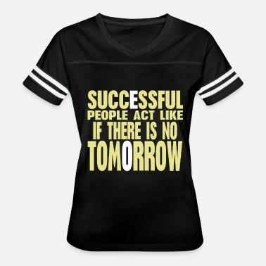 Shop Success Quotes For TShirts Online Spreadshirt Fascinating Success Quotes For Women
