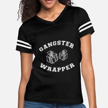 f62221da Gangster Wrappers Gangster wrapper - gangster wrapper - Women's Vintage  Sport T