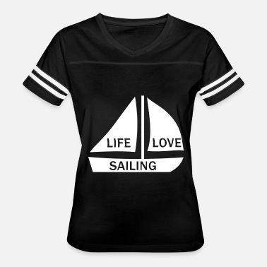 Sailing The Good Life life love sailing - Women's Vintage Sport T-Shirt