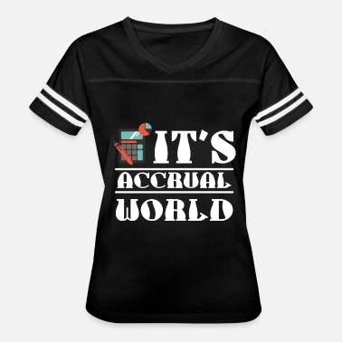 Flyers Liberty Bell Accountant - it's accrual world accounting - Women's Vintage Sport T-Shirt