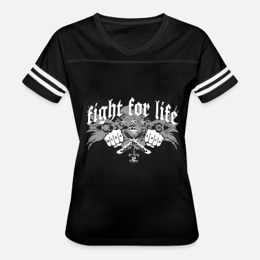 Fight Life Fight for Life - Women's Vintage Sport T-Shirt